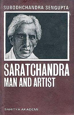 Saratchandra - Man and Artist