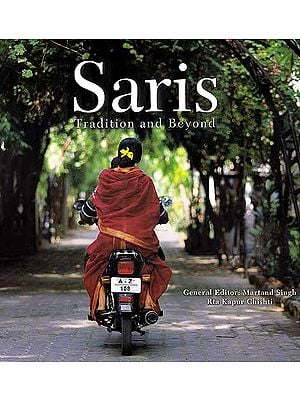 Saris: Tradition and Beyond