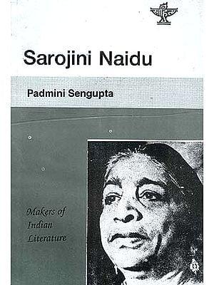 Sarojini Naidu: Makers of Indian Literature