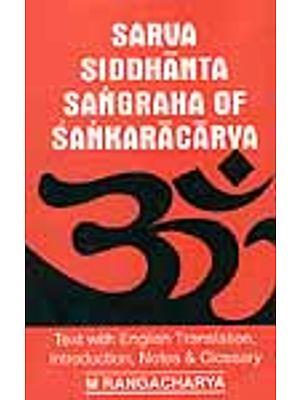 Sarva Siddhanta Sangraha of Sankaracarya