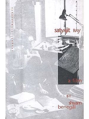 Satyajit Ray: A Film By Shyam Benegal