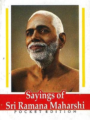 Sayings of Sri Ramana Maharshi