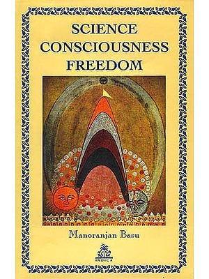 Science Consciousness Freedom