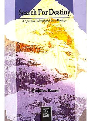 Search For Destiny: A Spiritual Adventure in the Himalayas