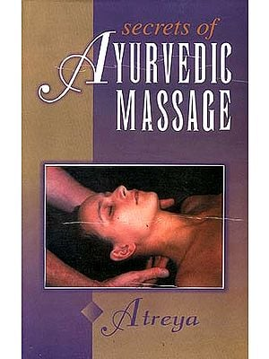 Secrets of Ayurvedic Massage