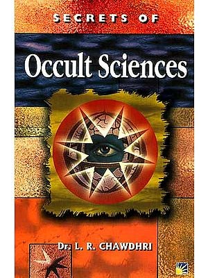Secrets of Occult Sciences (How to Read Omens, Moles, Dreams and Handwriting)