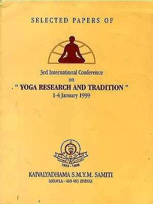 Selected Papers of 3rd International Conference on 'Yoga Research and Tradition'