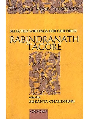 Selected Writings for Children - Rabindranath Tagore