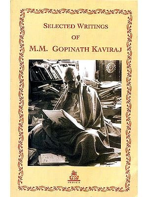 Selected Writings of M.M. Gopinath Kaviraj
