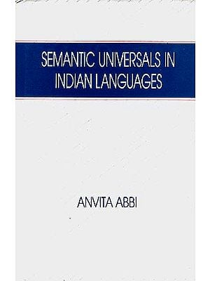 Semantic Universals In Indian Languages
