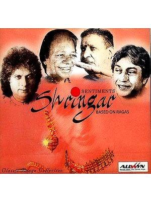 Sentiments Shringar Based on Ragas (Classical Raaga Collection) (Audio CD)