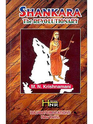 Shankara The Revolutionary