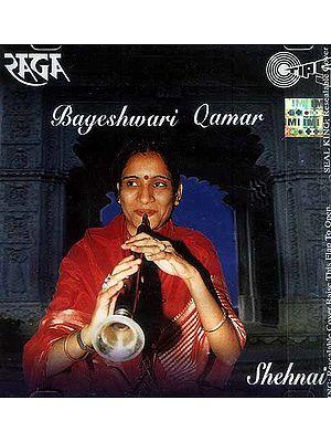 Shehnai Bageshwari Qamar <br>Classical Instrumental (Audio CD)
