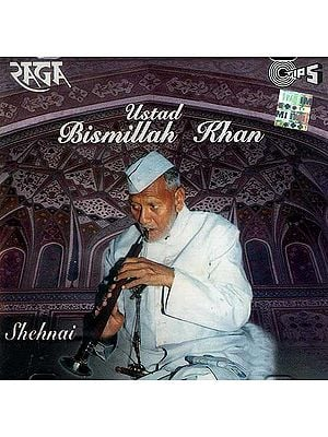 Shehnai: Classical Instrumental Ustad Bismillah Khan (Audio CD)