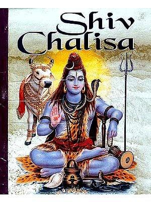 Shiv Chalisa: Shiv Yantra, Process of Worshipping, Shivashtak, Rudrashtak, Stuti and Aarati (Transliteration and Translation)