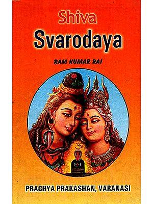 Shiva Svarodaya (Text in Sanskrit and Roman along with English)