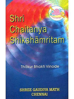 Shri Chaitanya Shikshamritam