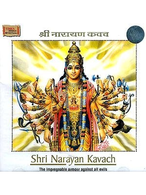 Shri Narayan Kavach: The Impregnable Armour Against All Evils (Audio CD)