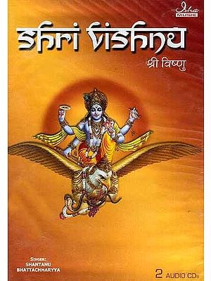 Shri Vishnu (Set of Two Audio CDs)