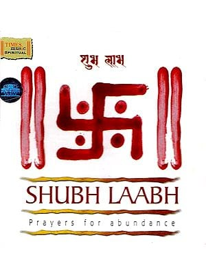 Shubh Laabh: Prayers For Abundance (Audio CD)
