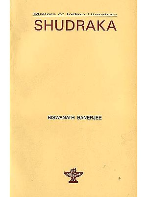 Shudraka - Makers of Indian Literature