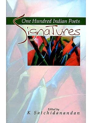 Signatures (One Hundred Indian Poets)