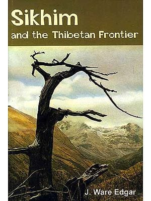 Sikhim and the Thibetan Frontier