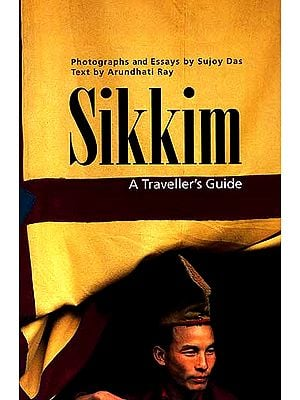 Sikkim (A Traveller's Guide)