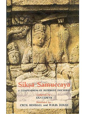 Siksa Samuccaya (A Compendium of Buddhist Doctrine)