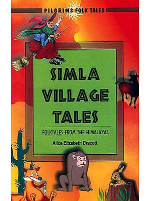Simla Village Tales: Folktales From The Himalayas