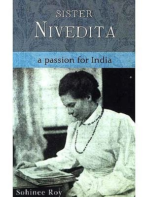 Sister Nivedita A Passion for India