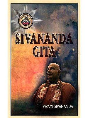Sivananda Gita (An Epistolary Autiobiography)