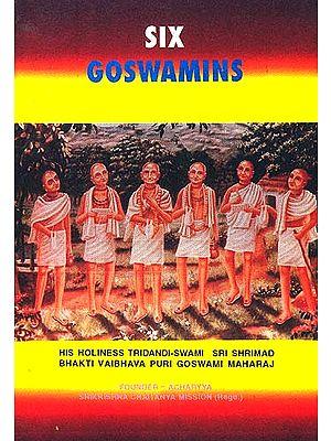 Six Goswamins