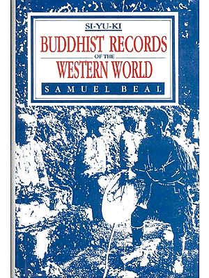 SI-YU-KI BUDDHIST RECORDS OF THE WESTERN WORLD