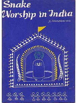 Snake Worship In India