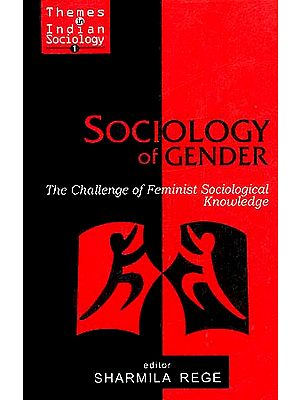 Sociology of Gender: The Challenge of Feminist Sociological Knowledge