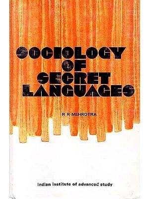 SOCIOLOGY OF SECRET LANGUAGES