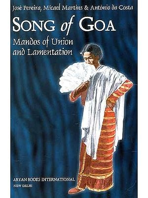 Song of Goa (Mandos of Union and Lamentation)