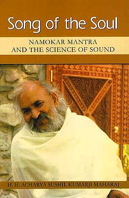Song of the Soul: Namokar Mantra and the Science of Sound