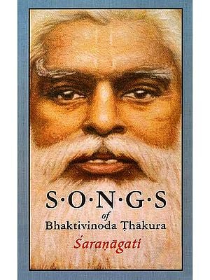 Saranagati: Songs of Bhaktivinoda Thakura