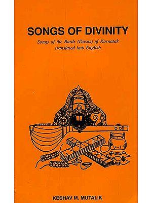 Songs of Divinity: Songs of the Bards (Dasas) of Karnatak