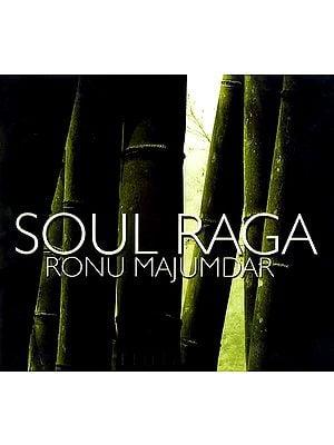 Soul Raga Ronu Majumdar (Audio CD)