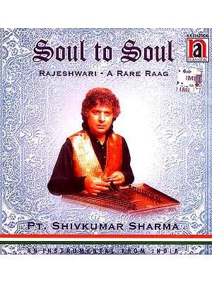 Soul To Soul (Rajeshwari – A Rare Raag An Instrumental From India) (Audio CD)
