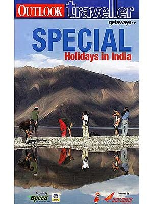 Special Holidays in India (Outlook Traveller) (Getaways)