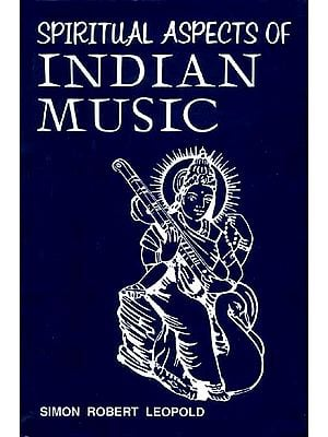 SPIRITUAL ASPECTS OF INDIAN MUSIC