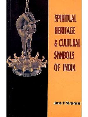 SPIRITUAL HERITAGE and CULTURAL SYMBOLS OF INDIA: Arise Awake Attain