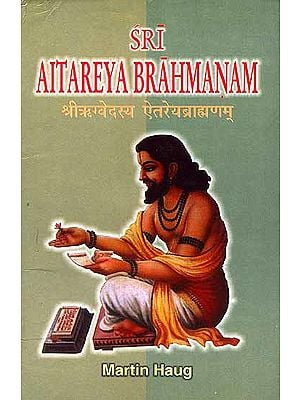 Sri Aitareya Brahmana in Two Volumes