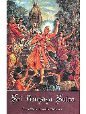 Sri Amnaya Sutra
