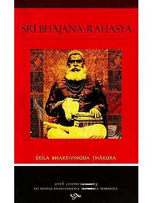 Sri Bhajana-Rahasya