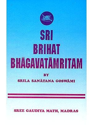 Sri Brihat Bhagavatamritam